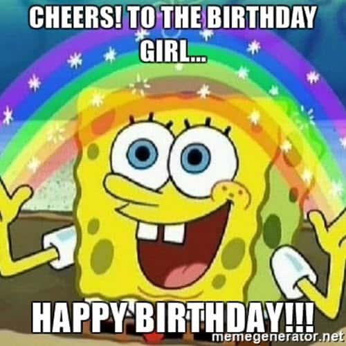 happy birthday girl cheers meme