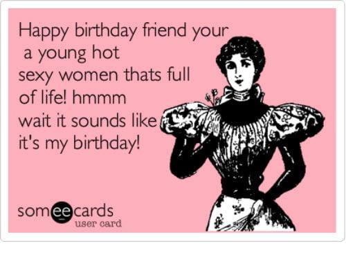 happy birthday sexy friend meme