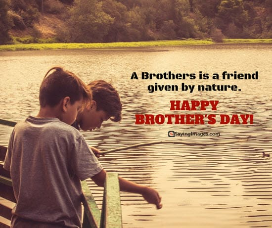 happy brothers day quotes and greetings