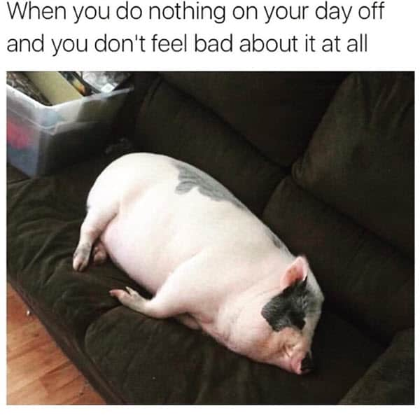 happy day off memes