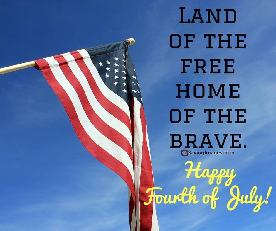Happy 4th of July Quotes, Pictures & Images  SayingImages.com