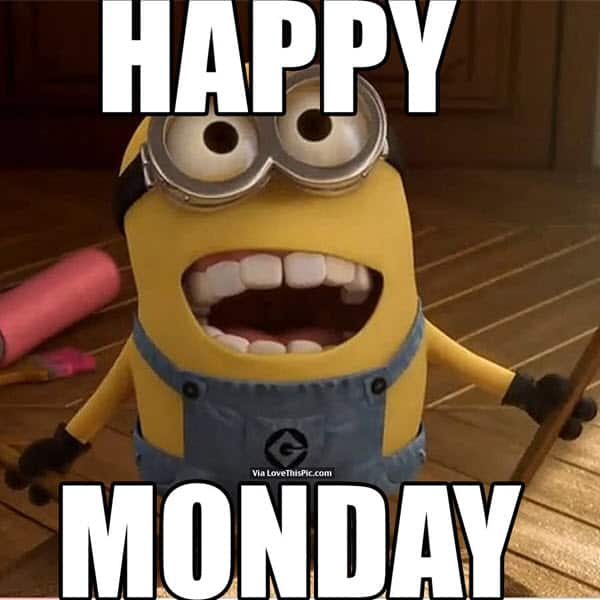 happy monday minion meme