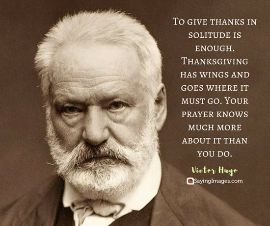 happy thanksgiving quotes victor hugo