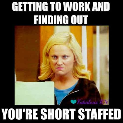 hate work short staffed meme