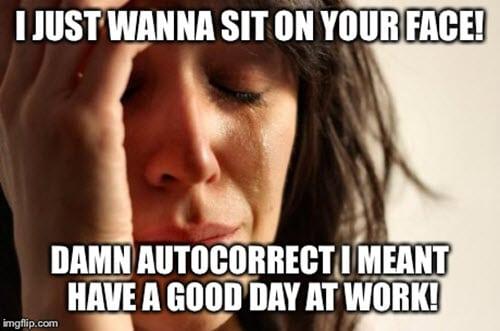 have a good day autocorrect meme