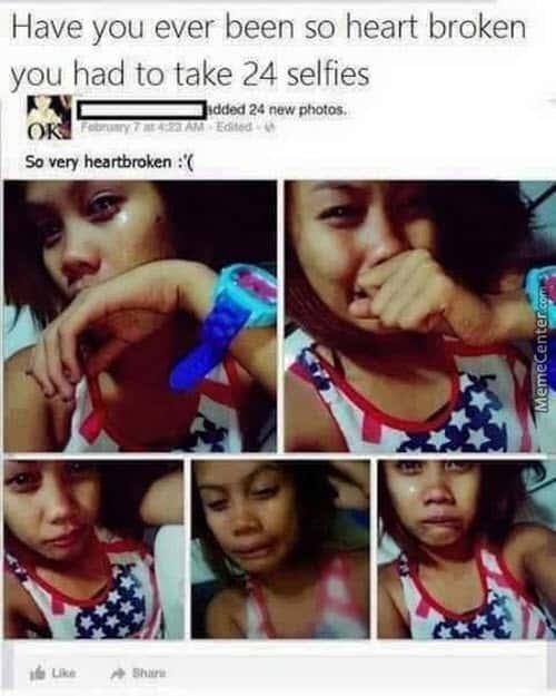 heartbroken selfies meme