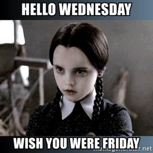 hello wednesday meme