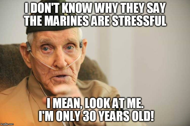 i dont know why they say the marines are stressful marine corps memes