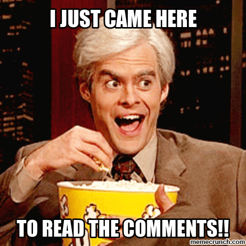i just came here to read the comments popcorn meme 20 popcorn memes for when you're just here for the comments
