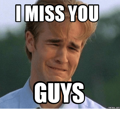 You Miss Me Funny Meme : Funny i miss you memes for when someone so bad