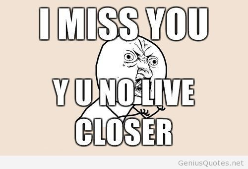 20 Funny I Miss You Memes For When You Miss Someone So Bad