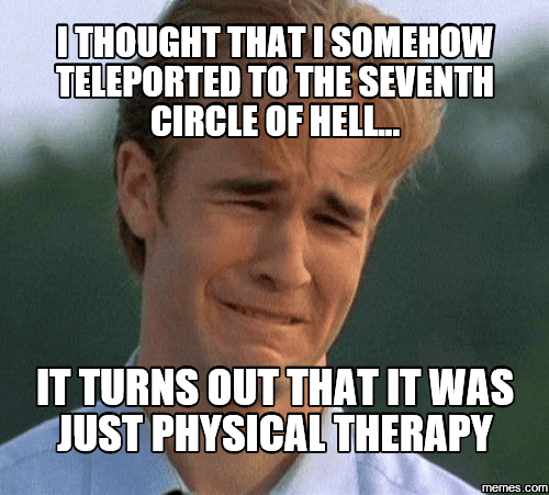 18 Physical Therapy Memes To Uplift Your Mood