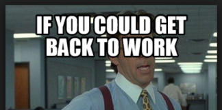 if you could that would be great get back to work meme