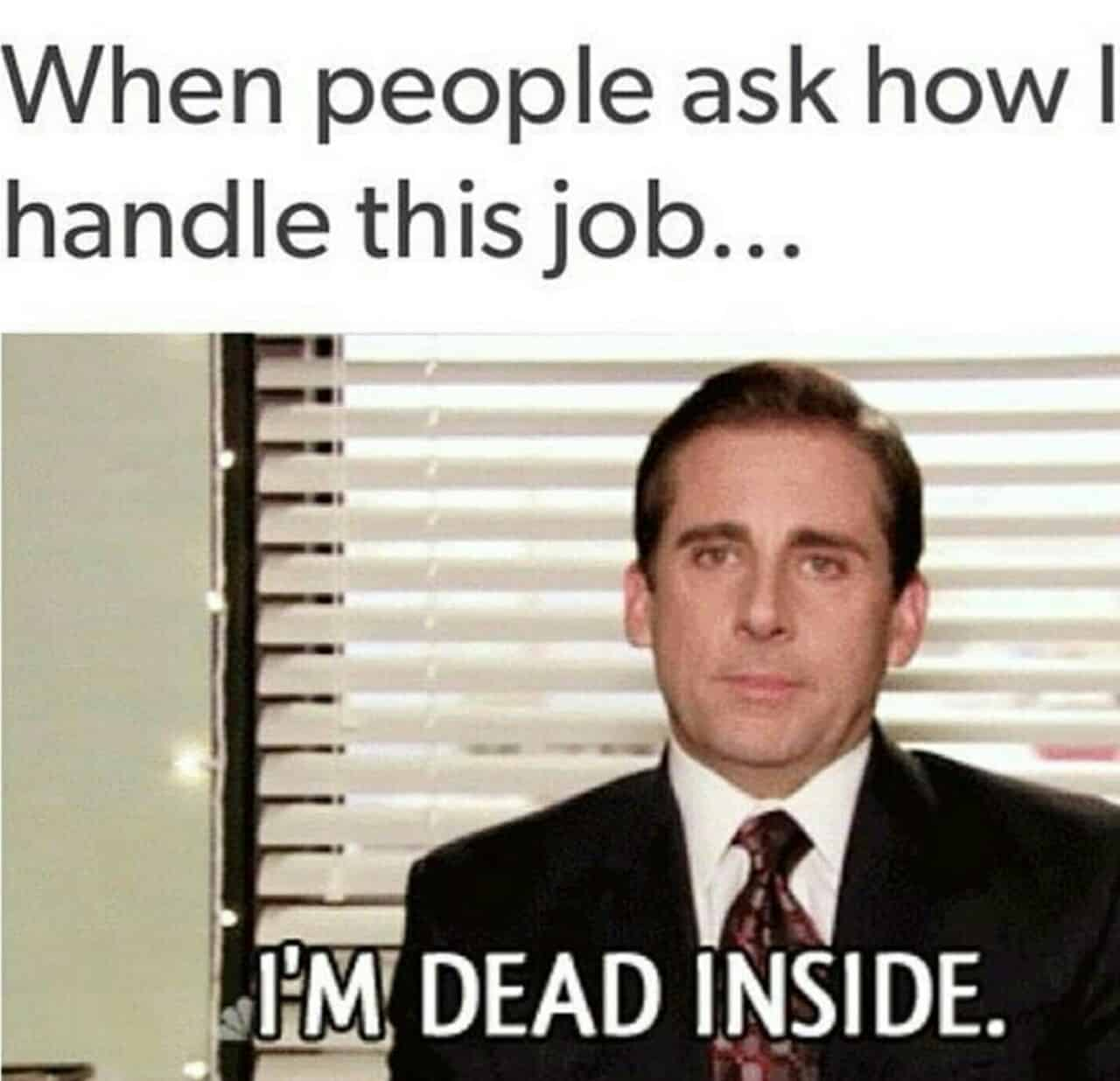 Work Sucks Meme Collection SayingImagescom - 20 memes about being at work that are painfully true