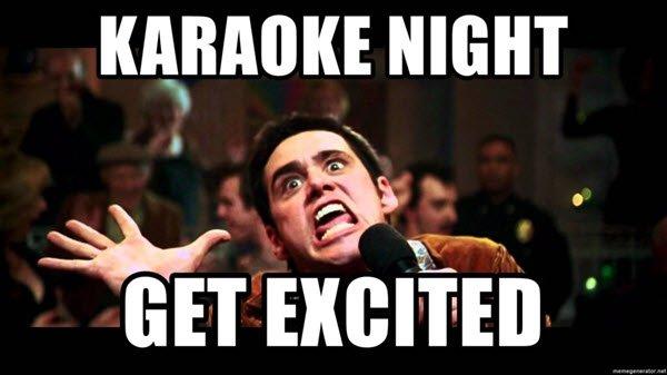 im so excited karaoke night meme