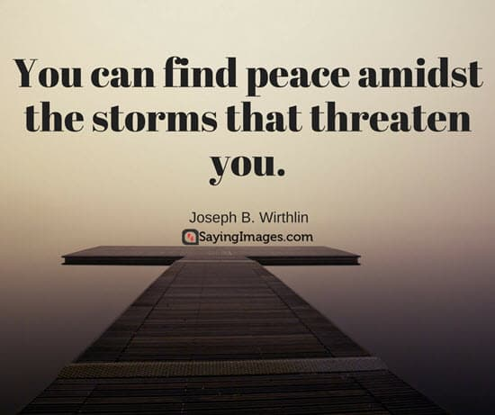 Peace Quotes That\'ll Calm Your Anxious Mind | SayingImages.com
