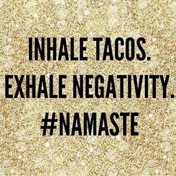 inspirational inhale tacos memes
