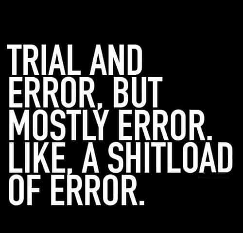 inspirational trial and error memes