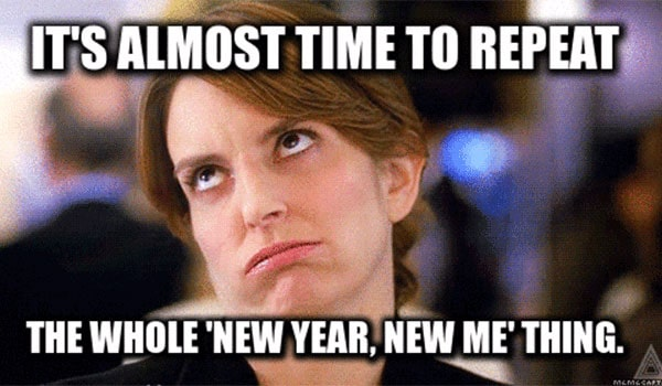 20 New Year S Resolution Memes You Need To See