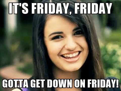 its friday friday gotta get down on friday memes 20 happy memes that scream \