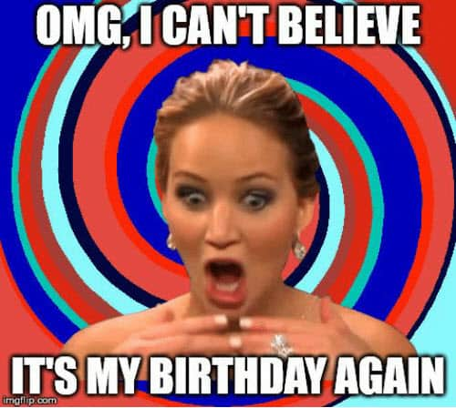 its my birthday omg meme