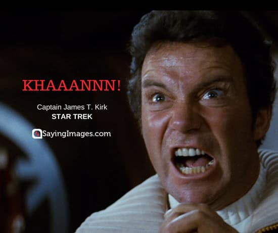 james t kirk quotes khan