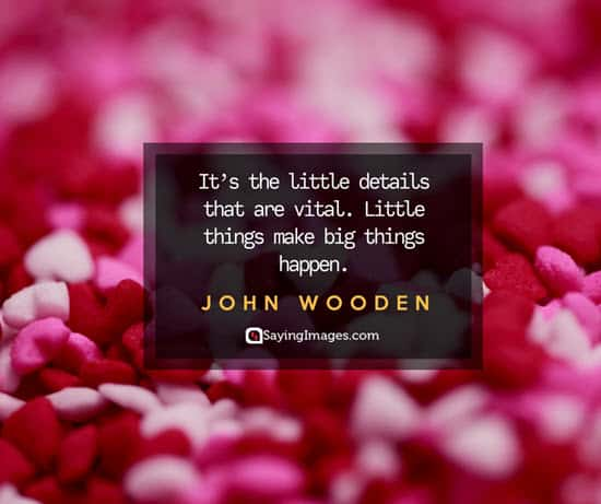 john wooden little things quotes