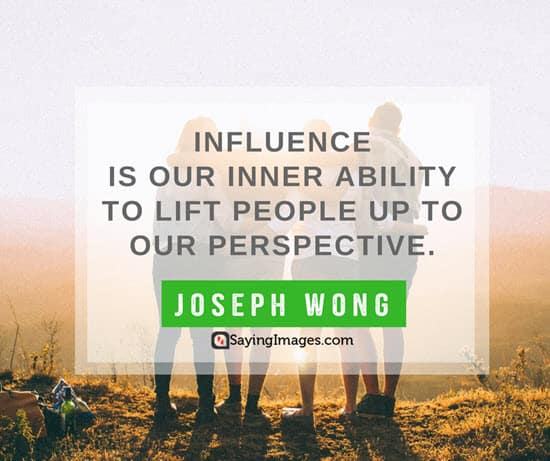joseph wong influence quotes