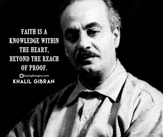 khalil gibran faith quotes