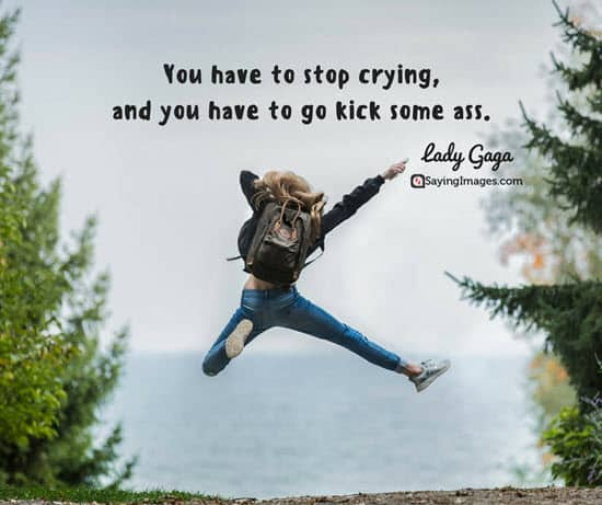 kick some ass lady gaga quotes