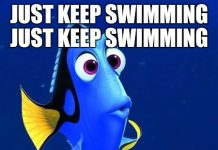 just keep swimming meme