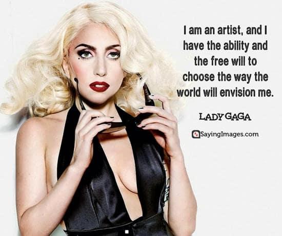 lady gaga artist quotes
