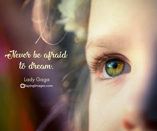 lady gaga dream quotes