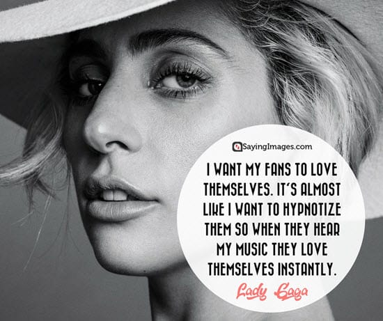Citaten About Love : 20 lady gaga quotes that will make you love yourself more