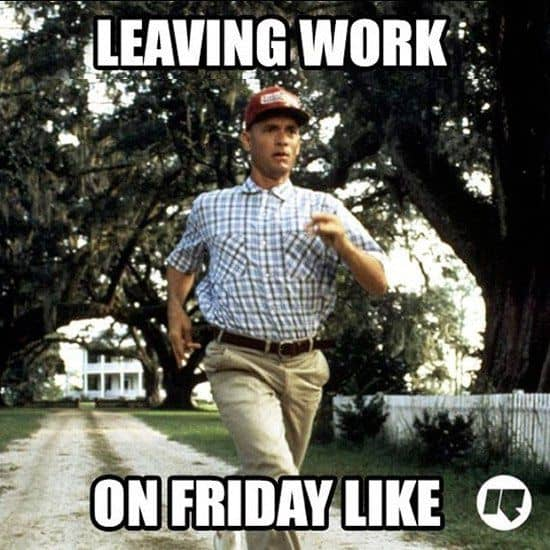 Funny Hr About Friday S: 20 Leaving Work Meme For Wearied Employees