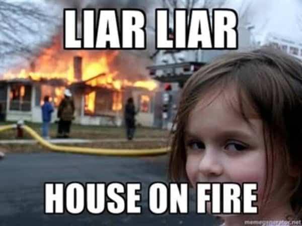 liar house on fire meme