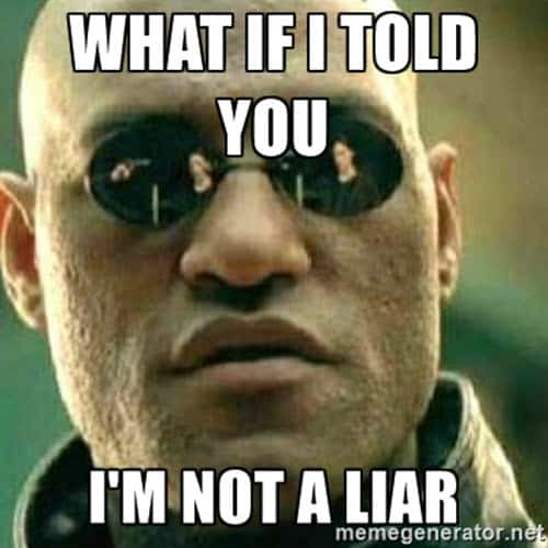 liar what if i told you meme