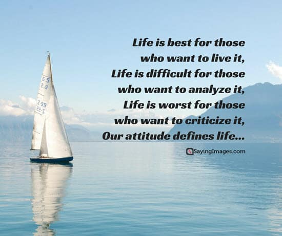 Quotes About Sailing And Life Alluring The 25 Best Attitude Quotes  Sayingimages