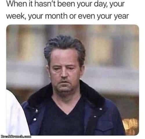 life sucks day meme