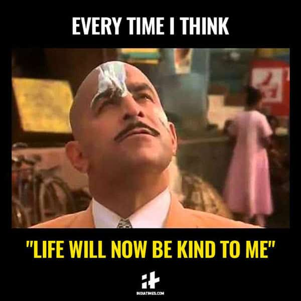 life sucks everytime meme
