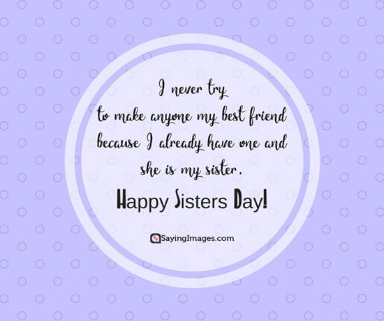 Happy Sisters Day Quotes And Greetings SayingImages Extraordinary I Love My Sister Picture Quotes