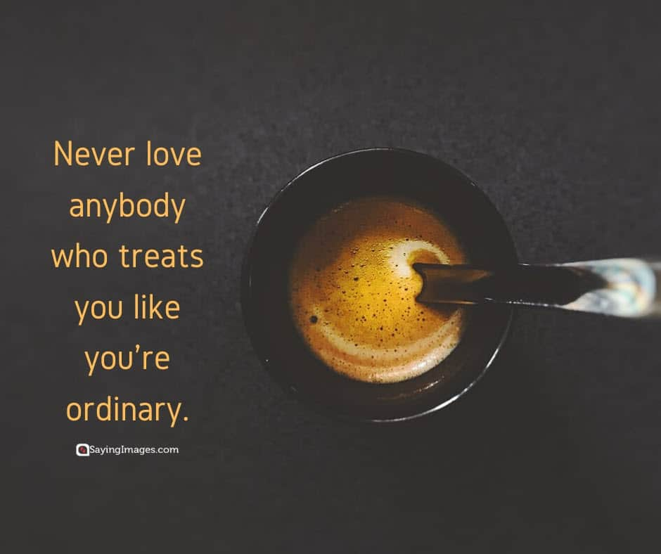 love ordinary quotes