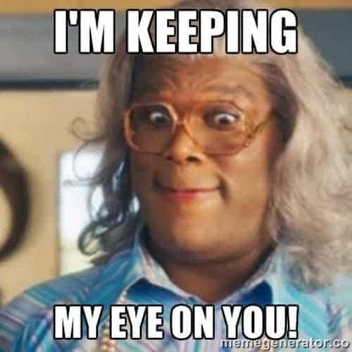 madea im keeping my eye on you meme