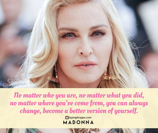 madonna change quotes