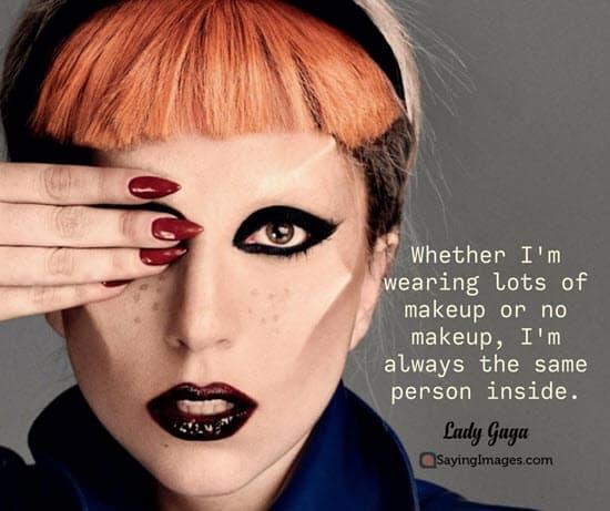makeup lady gaga quotes
