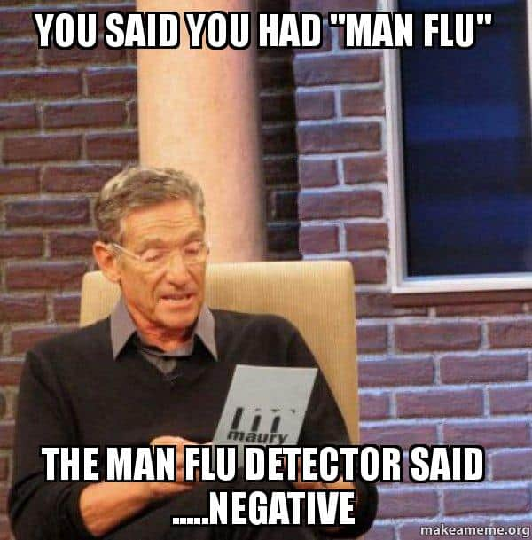 man flu you said meme