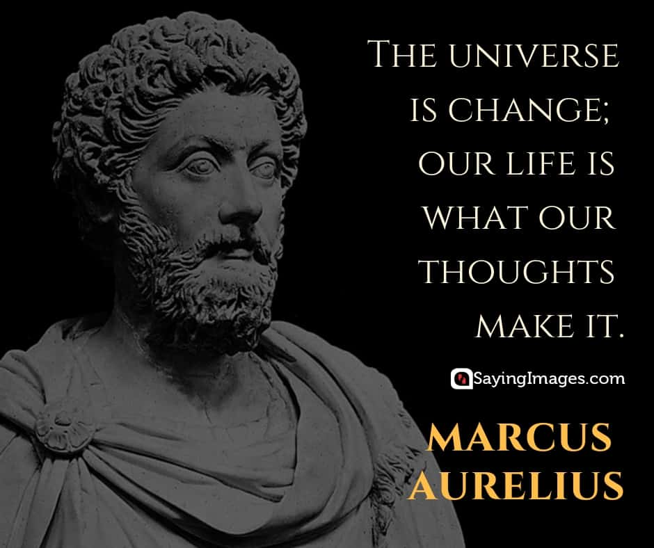 marcus aurelius change quotes
