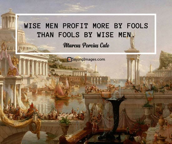 marcus cato fool quotes