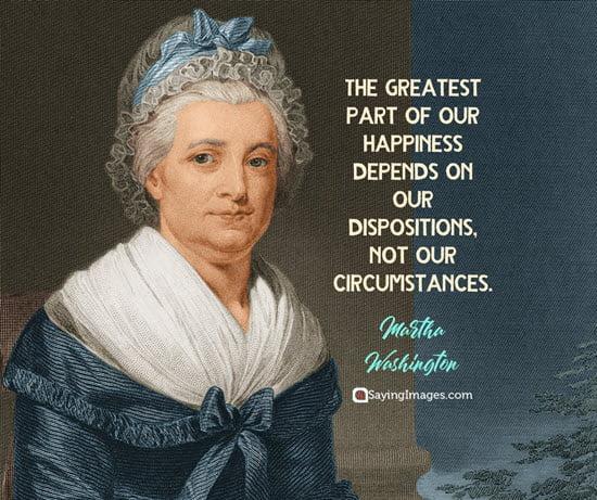 martha washington happiness quotes