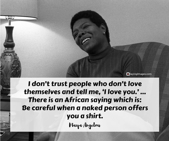 maya angelou trust quotes